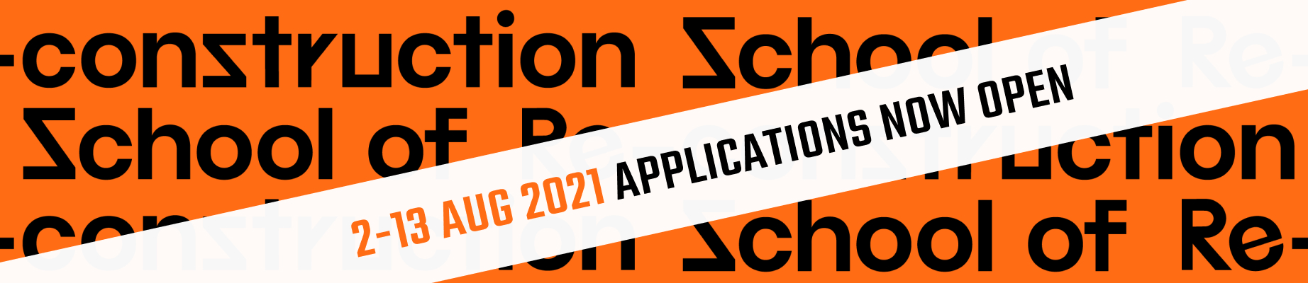 2-13 August 2021 Applications now ope